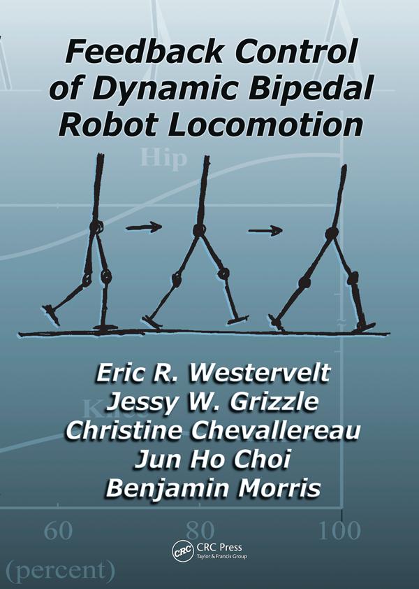 Feedback Control of Dynamic Bipedal Robot Locomotion